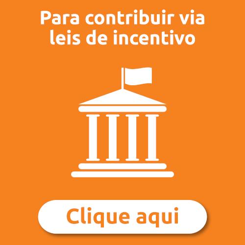 Conheça as Leis de Incentivo