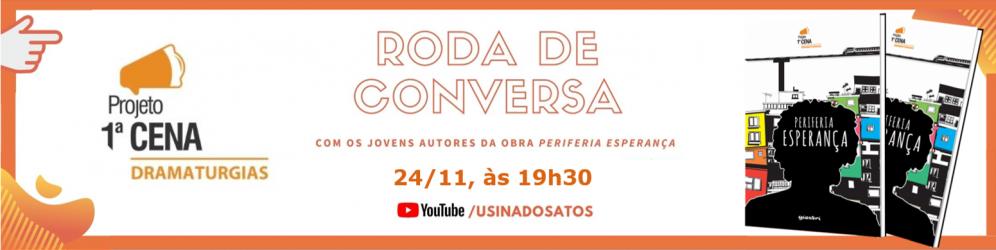 Roda de Conversa - 1ª CENA Dramaturgias