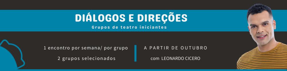 OFICINA 'DIÁLOGOS E DIREÇÕES - Grupos de Teatro Iniciantes'