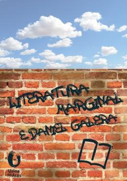 Literatura Marginal e Daniel Galera